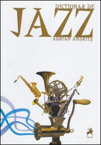 Adrian Andries Dictionar de Jazz.jpg