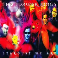 The Flower Kings Stardust We Are.jpg
