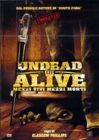 Undead or Alive 2007.jpg